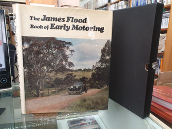 The James Flood Book of Early Motoring (in Slipcase)