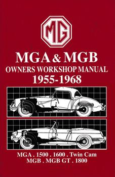 MGA & MGB Owners Workshop Manual 1955 - 1968