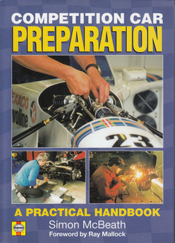 Competition Car Preparation - A Practical Handbook (Simon McBeath)