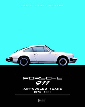 Porsche 911 Air- Cooled Years 1974-1989 - Limited Edition 2018
