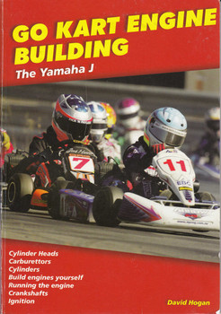 Go Kart Engine Building (The Yamaha J), book by David Hogan