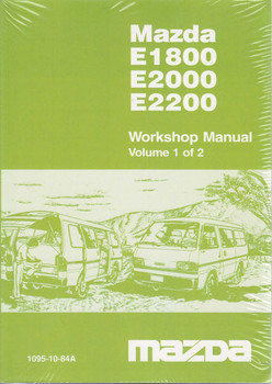Mazda E1800 E2000 E2200, Official Workshop Manual, Volume 1 and 2
