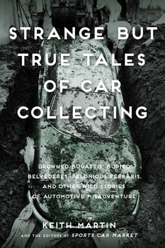 Strange But True Tales of Car Collecting (paperback) (9780760353608)