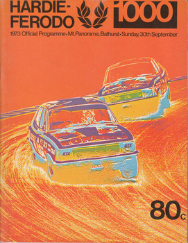 Hardie Ferodo 1000 1973 Official Programme, Mt Panorama, Bathurst, Sunday 30 September