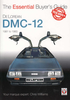 DeLorean DMC-12 1981 to 1983 - The Essential Buyer's Guide
