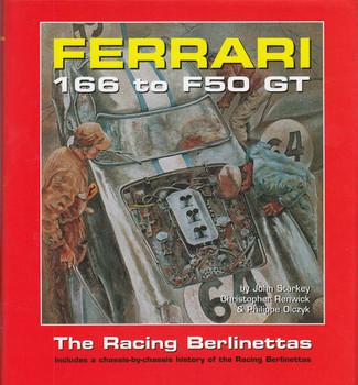 Ferrari 166 To F50 Gt The Racing Berlinettas