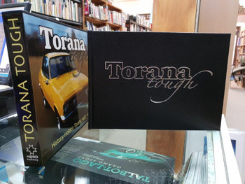 Torana Tough - History of the Holden Torana 1967 - 1980 (Leatherbound Limited Edition)