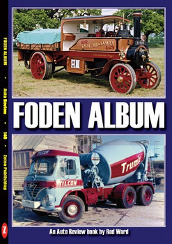 Foden Album - An Auto Review book by Rod Ward (Auto Review No. 140) (9781854821396)