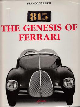 Ferrari 815 The Genesis Of Ferrari (by Franco Varisco, Hardcover)