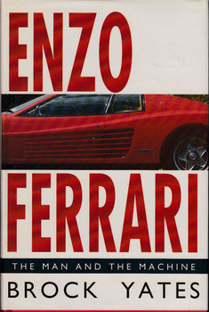 Enzo Ferrari: The Man and the Machine (Hardcover by Brock Yates)