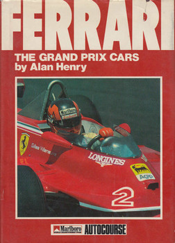 Ferrari: The Grand Prix Cars (9 Jul 1984 by Alan Henry, Hardcover)