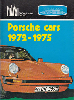 Porsche Cars 1972 - 1975 (Brooklands Books , paperback)