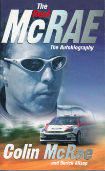 The Real McRae - The Autobiography of the People's Champion (Colin McRae and Derick Allsop)