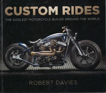 Custom Rides (By Robert Davies)