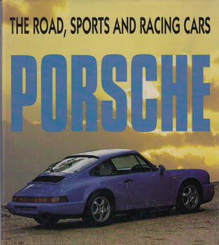 Porsche: The Road, Sports and Racing Cars (Hardcover, 1993)