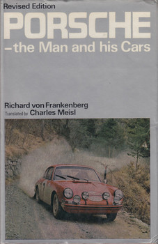 Porsche: The Man and His Cars by Richard Von Frankenberg
