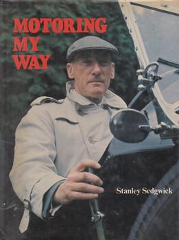 Motoring My Way - Stanley Sedgwick