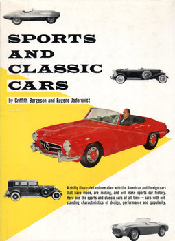 Sports And Classic Cars by Griffith Boreson and Eugene Jaderquist