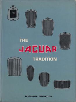 The Jaguar Tradition - Michael Frostick