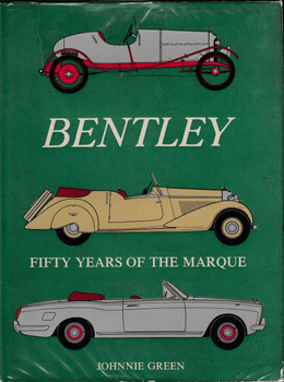 Bentley - Fifty Years Of The Marque - 1973 Reprint