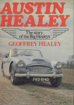 Austin Healey The Story Of The Big Healeys