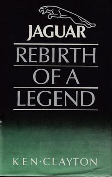 Jaguar Rebirth Of A Legend - Ken Clayton
