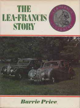 The Lea-Francis Story 1st Edition