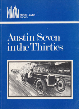 Austin Seven In The Thirties Brooklands Road Tests