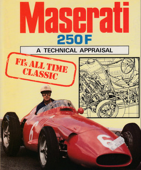 Maserati 250F - A Technical Appraisal