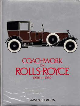 Coachwork On Rolls-Royce 1906 - 1939 ( (Lawrence Dalton)