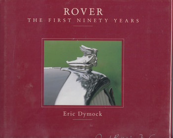 Rover - The First Ninety Years (Eric Dymock)