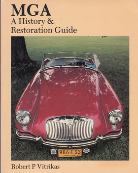 MGA - A History & Restoration Guide - Revised and Updated