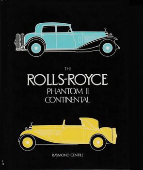 The Rolls-Royce Phantom II Continental (Raymond Gentile)