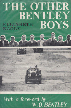 The Other Bentley Boys -Signed by Author
