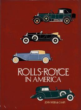 Rolls-Royce In America (John Webb de Campi)