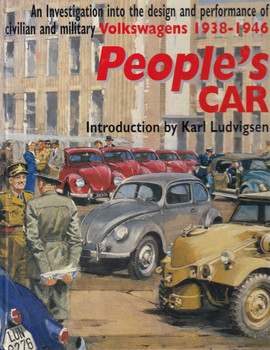 An Investigation into the design and performance of civilian and military Volkswagens 1938-1946 People's Car