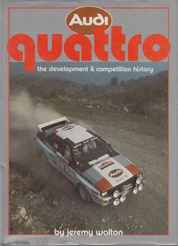Audi Quattro - the development & competition history (Jeremy Walton)