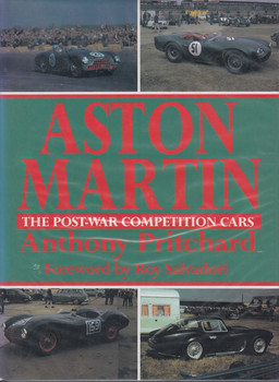 Aston Martin - The Post-War Competition Cars (Anthony Pritchard)