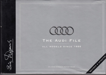 The Audi File - Revised & Updated Edition (Eric Dymock