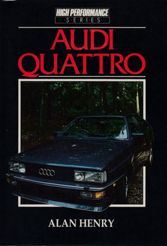 Audi Quattro - High Performance Series (Alan Henry)