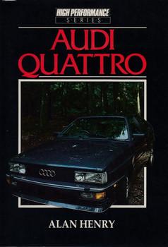 Audi Quattro - High Performance Series (Alan Henry)