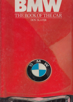 BMW - The Book Of The Car (Don Slater)