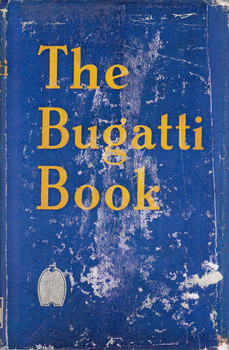 The Bugatti Book (Compiled by Barry Ealesfied, 1954)