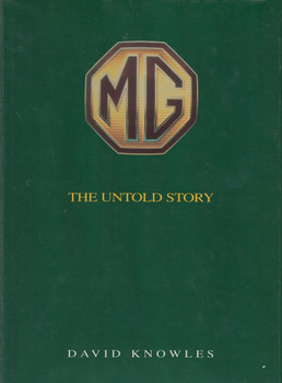 MG The Untold Story (David Knowles)