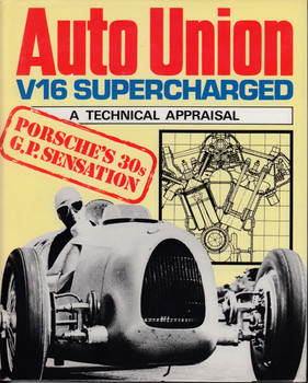 Auto Union - V16 Supercharged  (A Technical Appraisal)