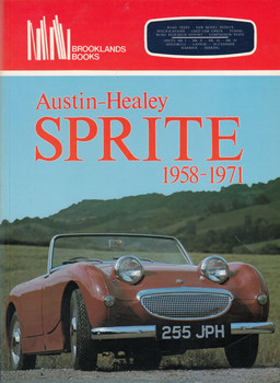 Austin Healey Sprite, 1958-71 (Brooklands Books Road Tests Series, 1 May 1988) (9780907073406)