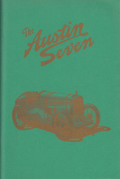 The Austin Seven (Bill Boddy Published by Pre-War Austin Seven Club, 2004)
