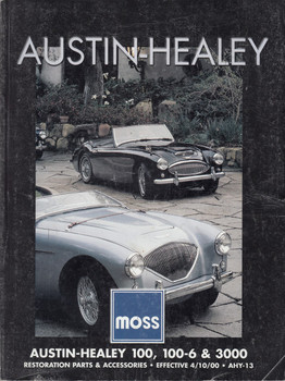 Austin-Healey 100, 100-6, & 3000 Reostoration Parts & Accessories Catalogue (04/10/00)