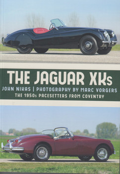 The Jaguar XKs : The 1950s Pacesetters from Coventry (978445673462)