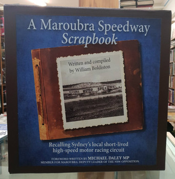 Maroubra Speedway Scrapbook Leatherbound Limited Edition (Signed by William Boldiston)
